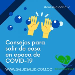 Consejos para salir de casa en epoca de  COVID-19