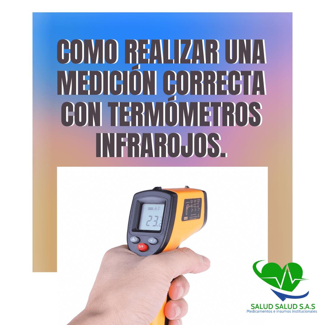 Como realizar una medición correcta con termómetros infrarojos.