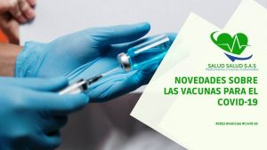 Novedades sobre las vacunas para el COVID-19